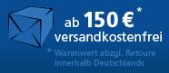 Versandkostenfreie Lieferung ab einem Warenwert von 150€